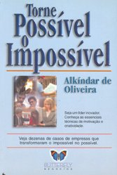 Torne Possível o Impossível