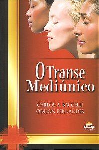 Transe Mediúnico (O)