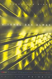 Túnel das Almas (O)