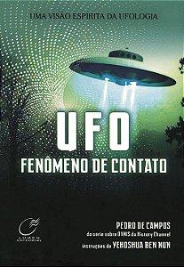 Ufo: Fenômeno de Contato (Nova Edição)
