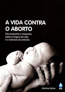 Vida Contra o Aborto (A)