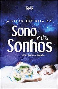 Visão Espírita do Sono e dos Sonhos (A)