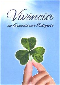 Vivência do Espiritismo Religioso (N. Projeto)