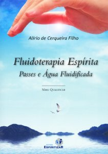 FLUIDOTERAPIA ESPÍRITA