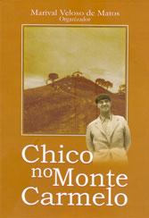 Chico no Monte Carmelo