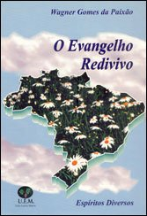 Evangelho Redivivo (O)