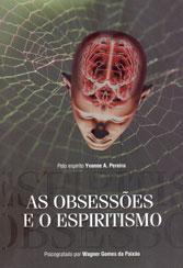 Obsessões e o Espiritismo (As)