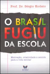 Brasil Fugiu da Escola (O)