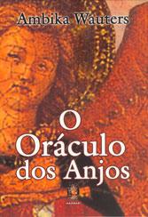 Oráculo dos Anjos (O)