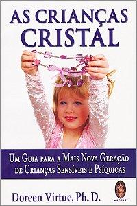 Crianças Cristal (As)