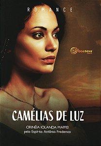 Camélias de Luz (Nova Edição)