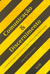 Comunicação & Dicernimento
