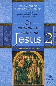 Ensinamentos Ocultos de Jesus (Os) Vol. 2