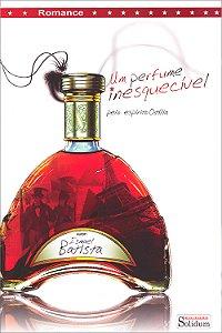Um Perfume Inesquecível