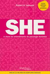 She - A Chave do Entendimento da Psicologia Feminina