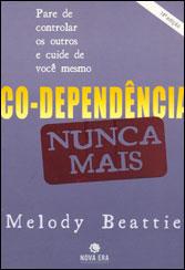 Co-Dependência Nunca Mais