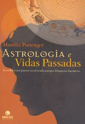 Astrologia e Vidas Passadas