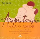 Aromaterapia para o Amor
