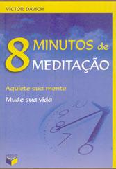 8 Minutos de Meditação