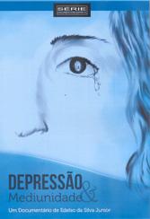 DVD-Depressão & Mediunidade
