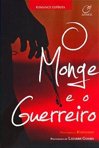 Monge e o Guerreiro (O)