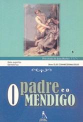 Padre e o Mendigo (O)