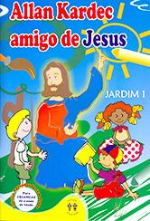 Allan Kardec Amigo de Jesus