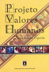 Projeto Valores Humanos Para o Centro Espírita