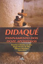 Didaqué - Ensinamentos Dos Doze Apóstolos