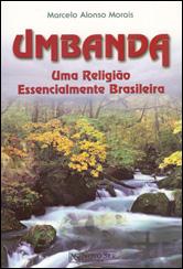 Umbanda - Uma Religião Essenc. Brasileira