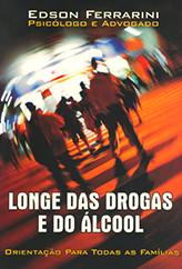 Longe das Drogas e do Álcool