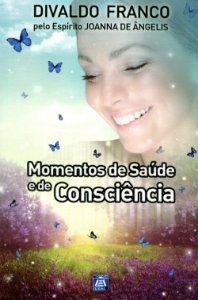 Momentos de Saúde e de Consciência