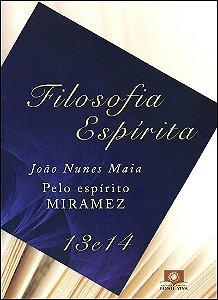Filosofia Espírita 13 E 14