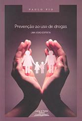 Prevenção ao Uso de Drogas Uma Visão Espírita