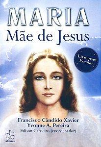 Maria Mãe de Jesus (Mp3)