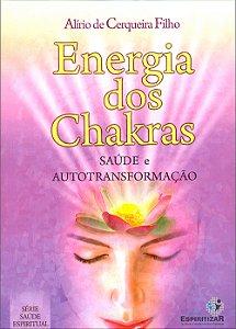 Energia dos Chakras Saúde e Autotransformação