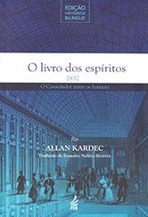 Livro dos Espíritos (O)-Edição Histórica Bilíngue (Novo Projeto)