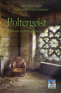 Poltergeist - O Dilema da Parapsicologia