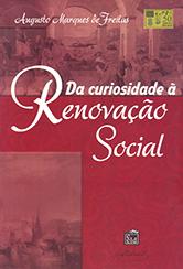 Da Curiosidade à Renovação Social