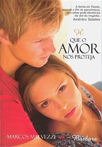 Que o Amor Nos Proteja