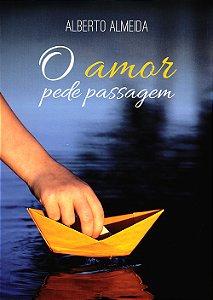 Amor Pede Passagem (O)