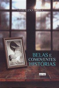 Belas e Comoventes Histórias