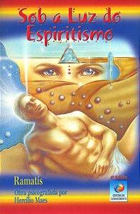 Sob a Luz do Espiritismo