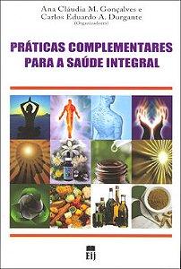 Práticas Complementares Para a Saúde Integral