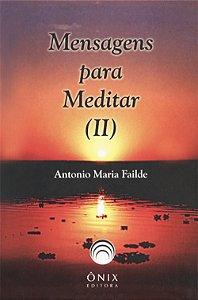 Mensagens Para Meditar (Ii)