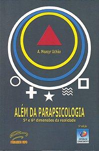 Além da Parapsicologia