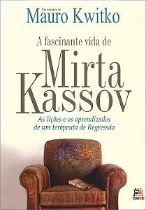 Fascinante Vida de Mirta Kassov