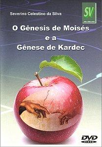 DVD-Gênesis de Moisés e a Gênese de Kardec (O)