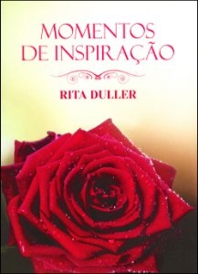 Momentos de Inspiração Com Rita duller