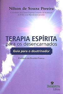 Terapia Espírita Para os Desencarnados